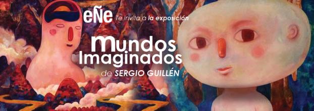 Mundos imaginados. Sergio Guillén. Pintura e ilustración