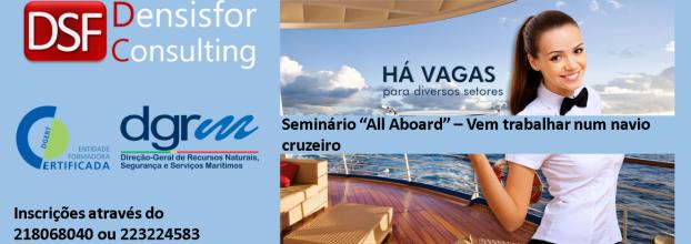 """Seminário """"ALL Aboard!"""" - Vem trabalhar num Navio Cruzeiro"""