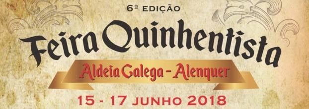 6ªEdição da Feira Quinhentista de Aldeia Galega da Merceana 2018