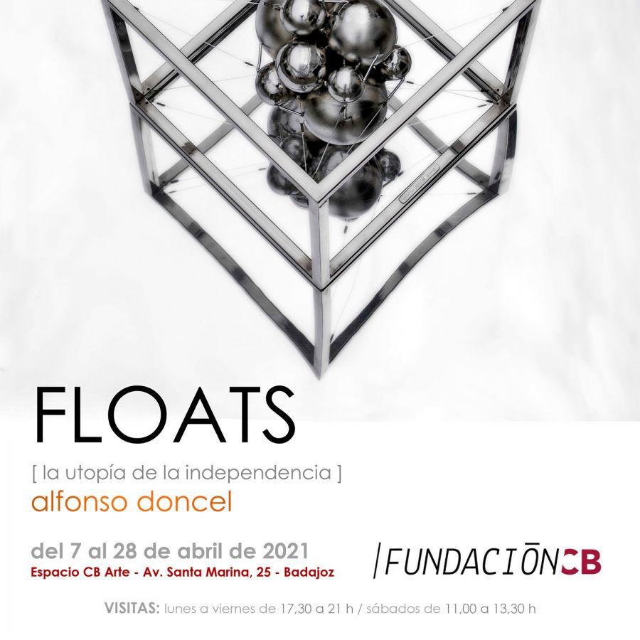 FLOATS (la utopía de la independencia)
