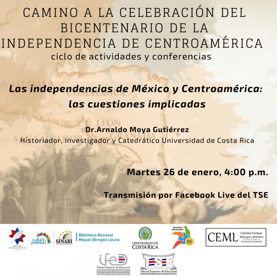Las independencias de México y Centroamérica: las cuestiones implicadas
