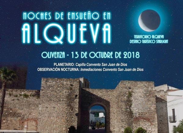 NOCHES DE ENSUEÑO EN ALQUEVA | Olivenza