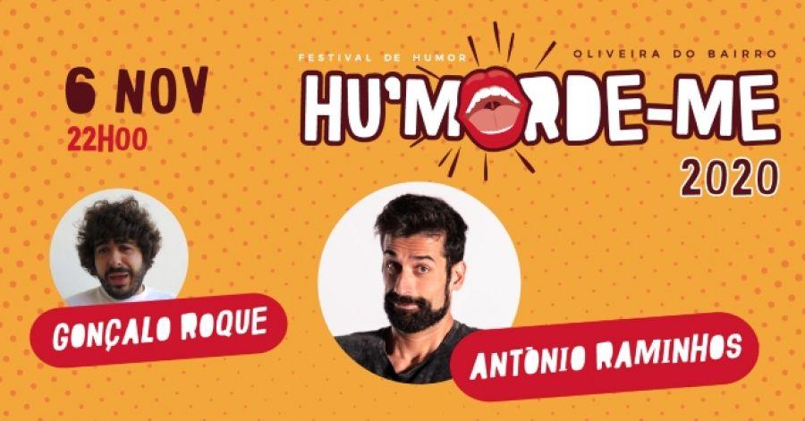 Hu'morde-me apresenta António Raminhos e Gonçalo Roque