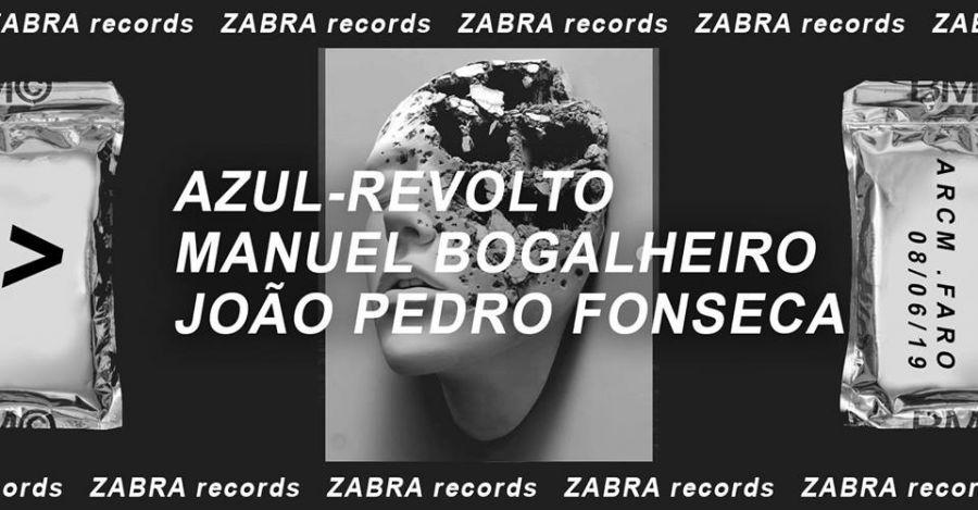 ZABRA • azul-revolto x Manuel Bogalheiro x João Pedro Fonseca DJSET