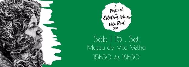 7º festival de Estátuas Vivas  Vila Real 2018