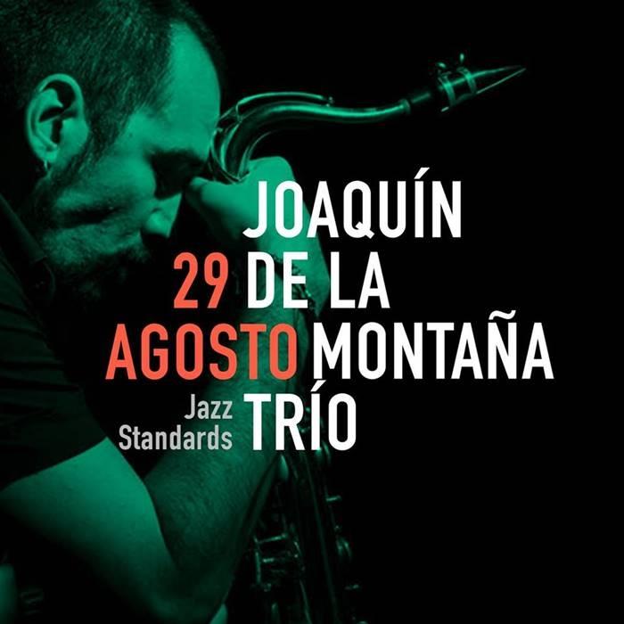 Joaquín de la Montaña Trío / 29 Agosto 2018 / Cáceres