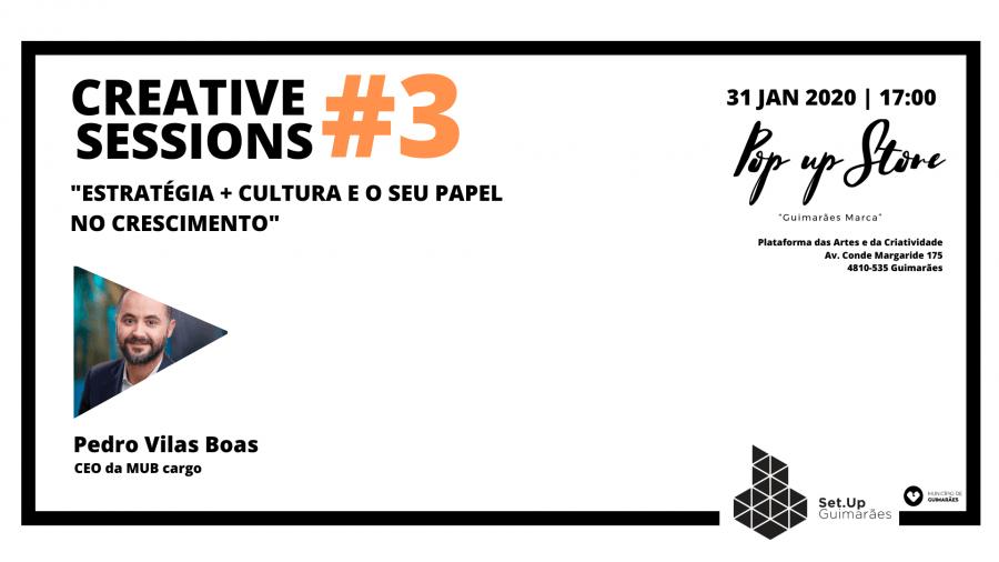 #3 Creative Session - 'Estratégia + cultura e o seu papel no crescimento'