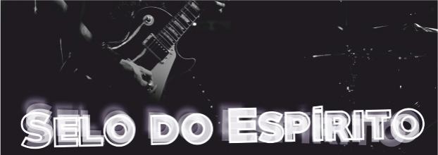 SELO DO ESPÍRITO - Uma História do Rock em 45 minutos