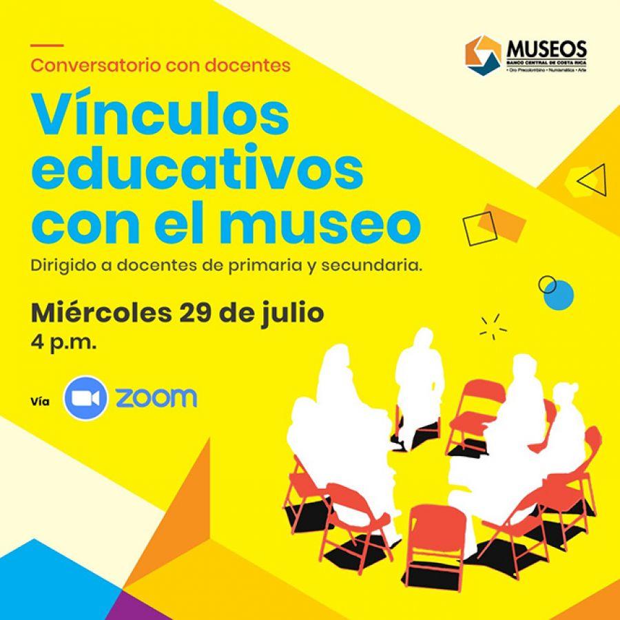 Vínculos educativos con el museo. Conversatorio con docentes