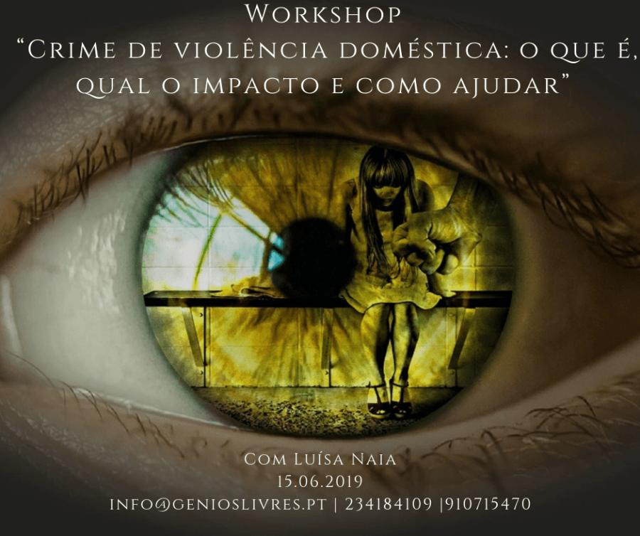"""Workshop: """"Crime de violência doméstica: o que é, qual o impacto e como ajudar"""""""