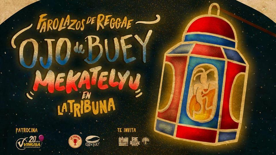 Farolazos de reggae. Ojo de Buey & Mekatelyu. Bandas, reggae