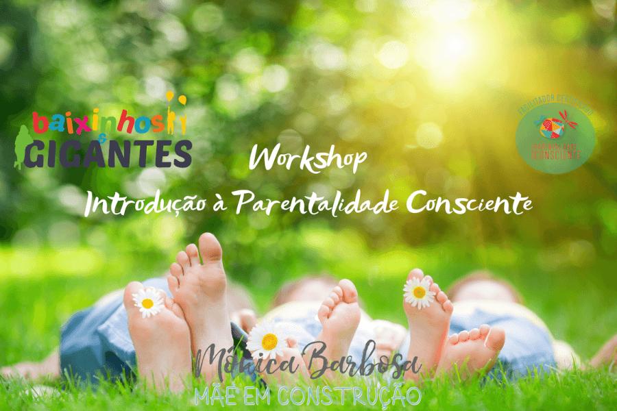 Workshop 'Introdução à Parentalidade Consciente'