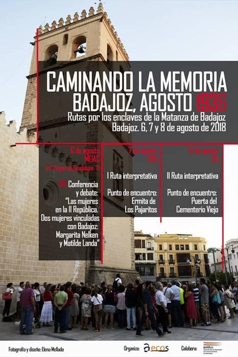 'CAMINANDO LA MEMORIA' || Rutas por los enclaves de la Matanza de Badajoz