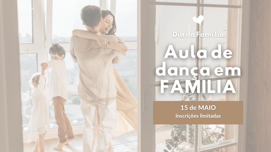 Aula de Dança - Dia da Família