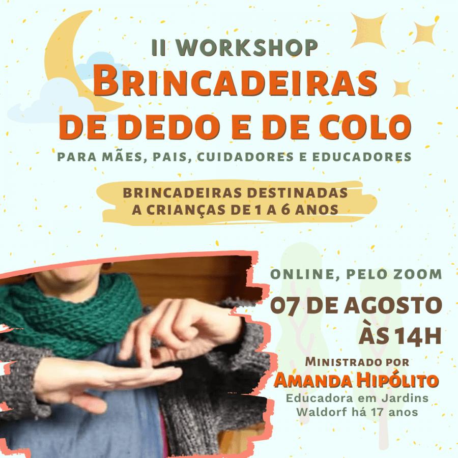 II Workshop Brincadeiras de Dedo e de Colo