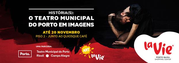 Exposição 'História(s): o Teatro Municipal do Porto em imagens'