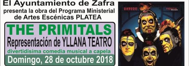 """YLLANA PRESENTA  LA OBRA """"THE PRIMITALS"""" EN EL TEATRO DE ZAFRA"""