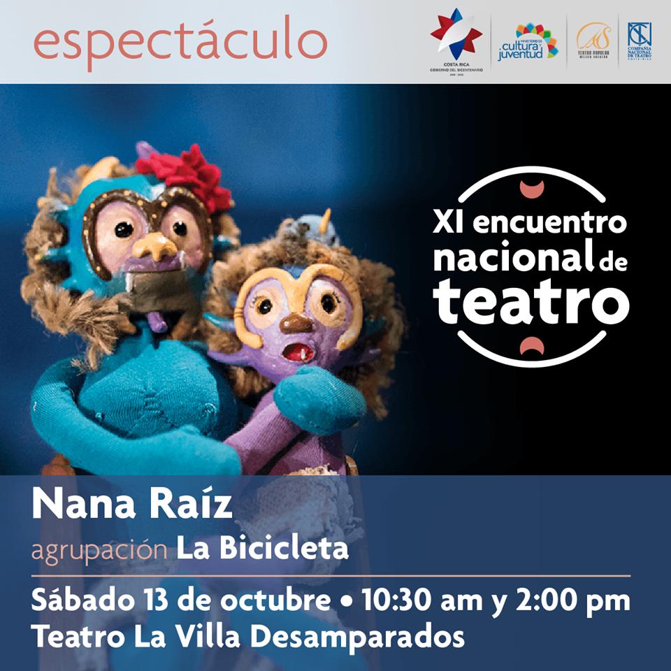 XI encuentro nacional de teatro. Nana raíz. La Bicicleta