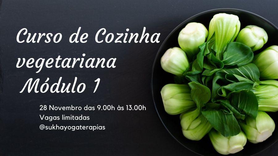 Curso de Cozinha vegetariana - Módulo 1