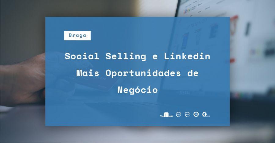 Curso 'Social Selling e Linkedin - Mais Oportunidades de Negócio'