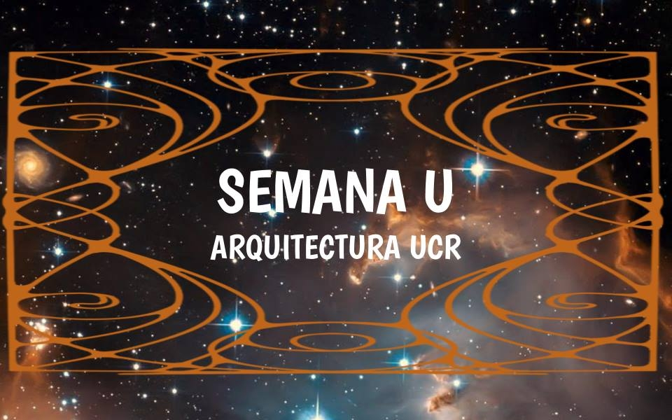 Semana U: Arquitectura UCR