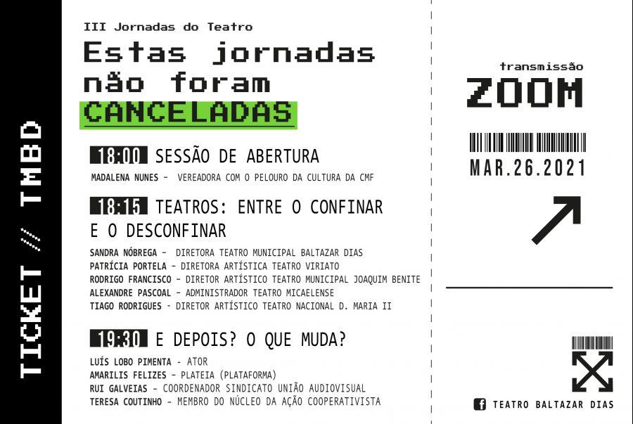3ª Edição Jornadas do Teatro- 'Estas Jornadas não foram canceladas'