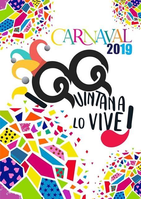CARNAVAL 2019 || QUINTANA LO VIVE