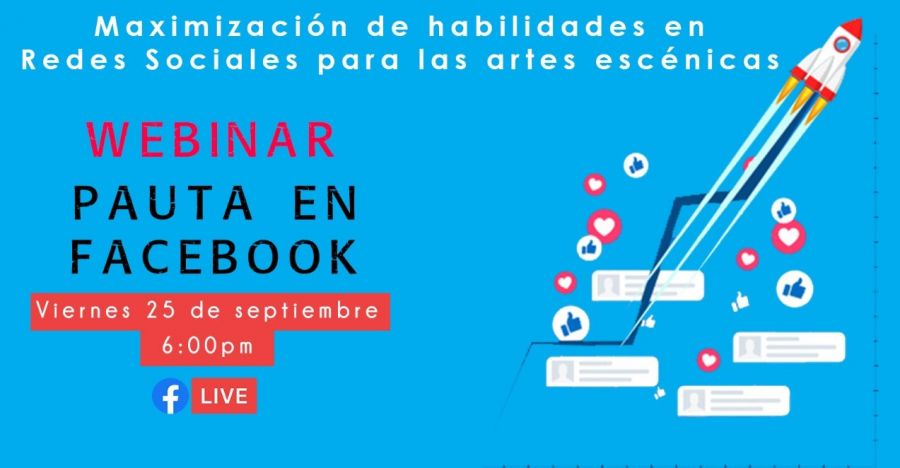 Maximización de habilidades en Redes Sociales para las Artes Escénicas, Pauta en facebook