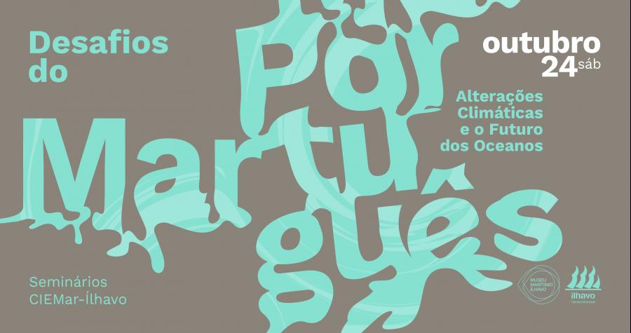IX Seminário 'Desafios do Mar Português'