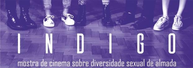 INDIGO - Mostra de Cinema sobre Diversidade Sexual de Almada