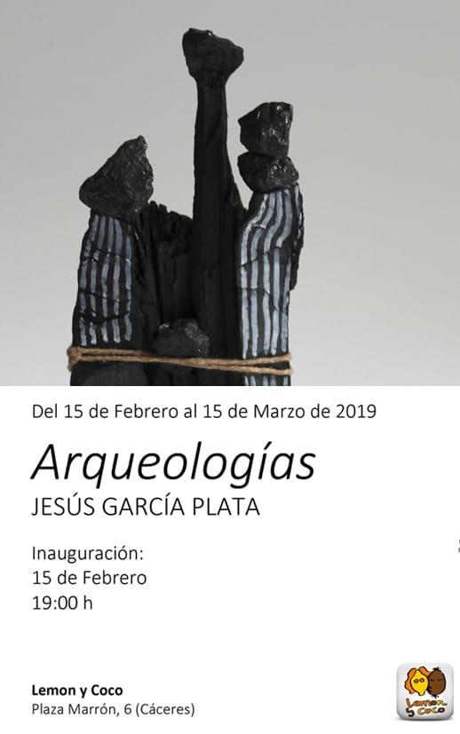 Exposición 'Arqueologías', de Jesús García Plata || LEMON Y COCO
