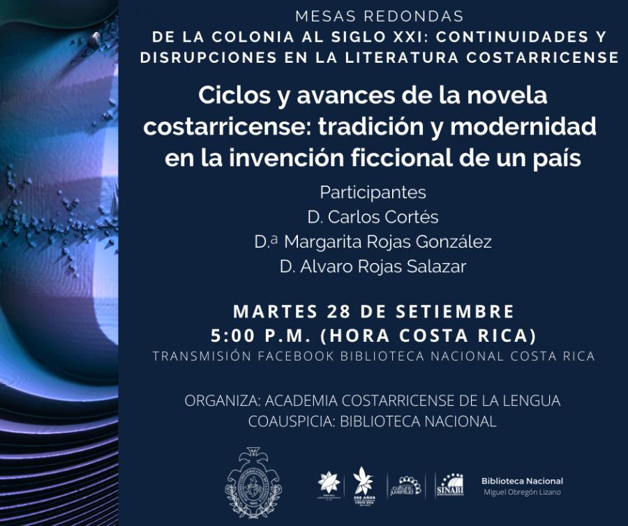 Mesa redonda. Ciclos y avances de la novela costarricense: tradición y modernidad en la invención ficcional de un país