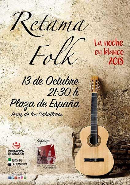 RETAMA en concierto // II NOCHE EN BLANCO en Jerez de los Caballeros