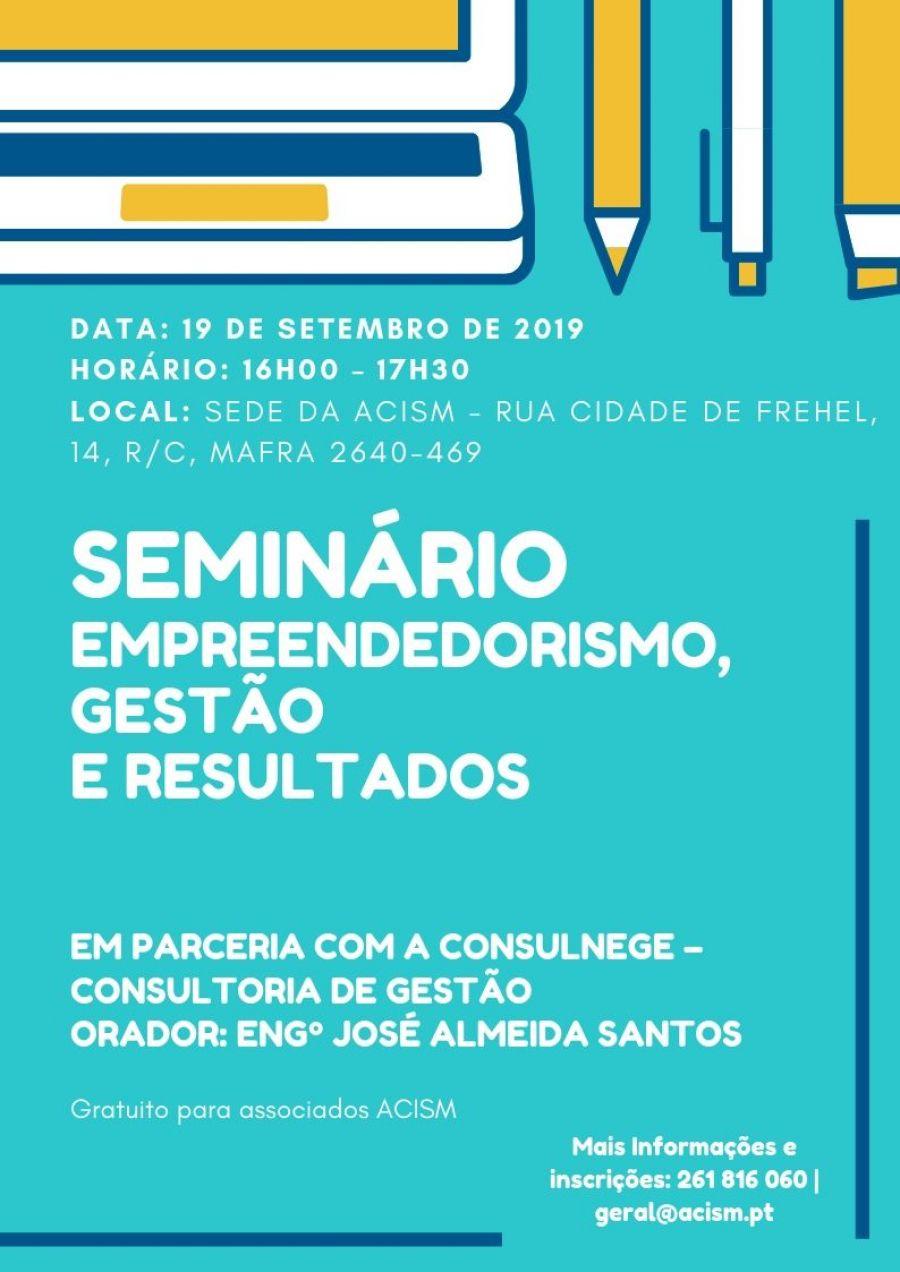 Seminário - Empreendedorismo, Gestão e Resultados