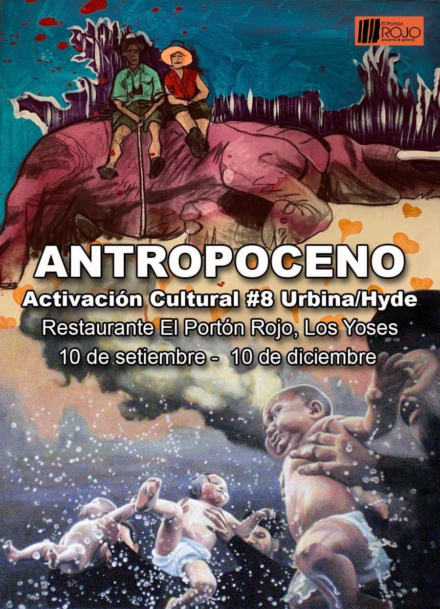 Antropoceno. Florencia Urbina & Deirdre Hyde. Activación cultural 8