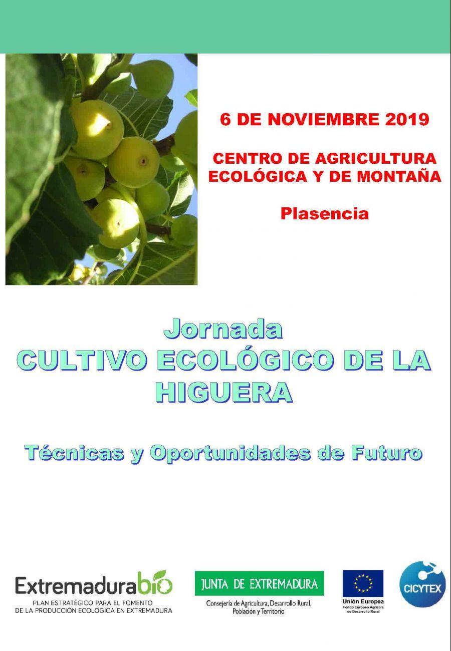 Jornada Cultivo Ecológico de la Higuera: Técnicas y oportunidades de futuro. Plasencia. 6 de noviembre de 2019