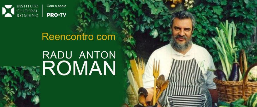 Reencontro com Radu Anton Roman. 'A cozinha de Radu'