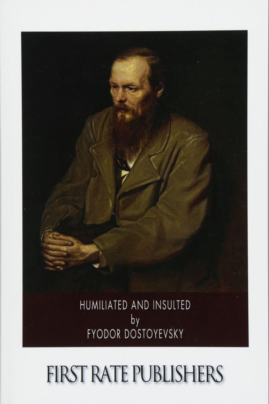 Humilhados e Ofendidos, de Fiódor Dostoiévski