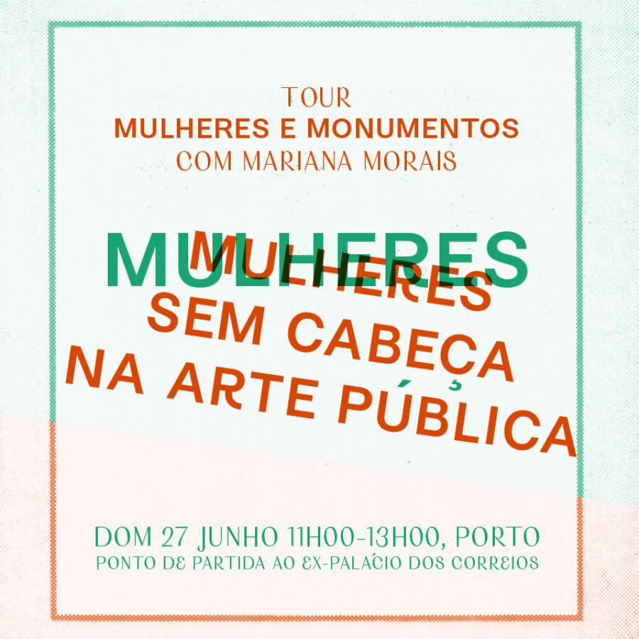 Tour Mulheres e Monumentos com Mariana Morais
