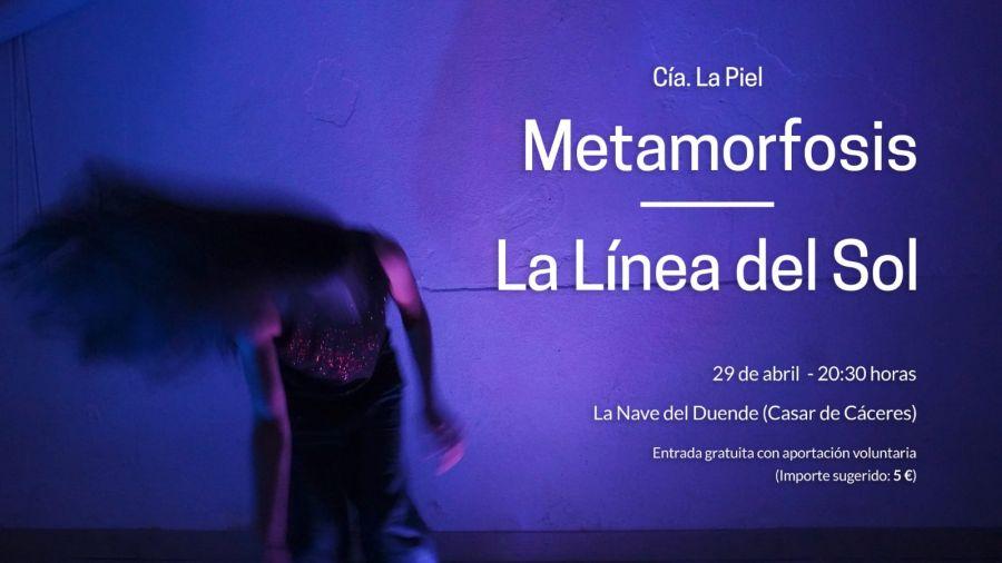 Doble estreno de danza Contemporánea: Metamorfosis - La línea del sol