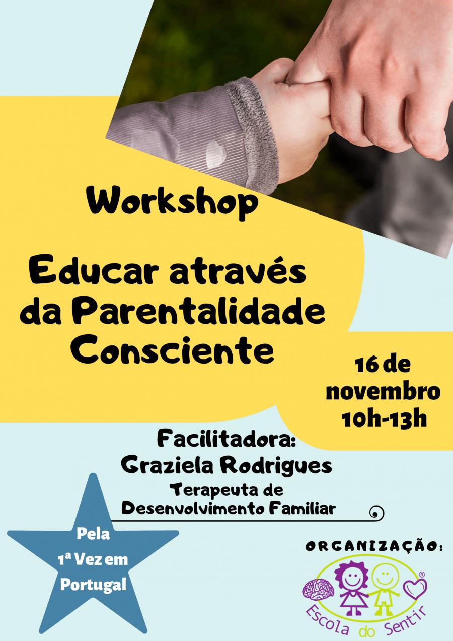 Workshop 'Educar através da Parentalidade Consciente'