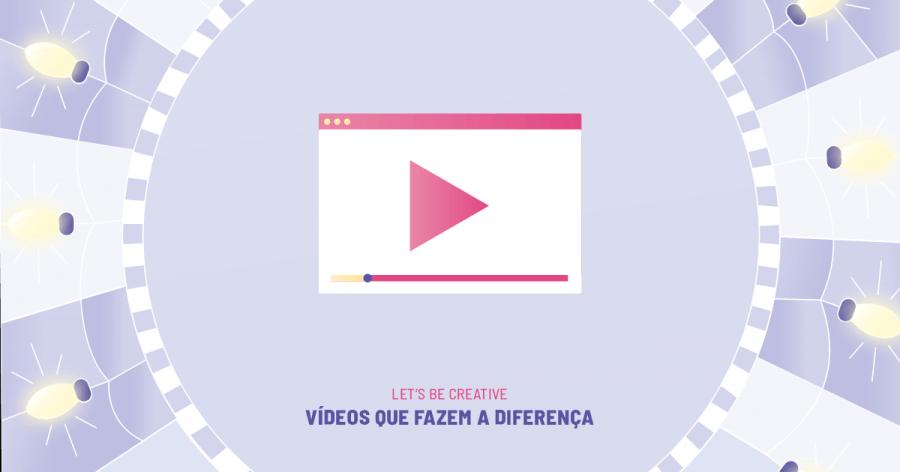 JUNIOR BOOTCAMP - Let's Be Creative: Vídeos que fazem a Diferença