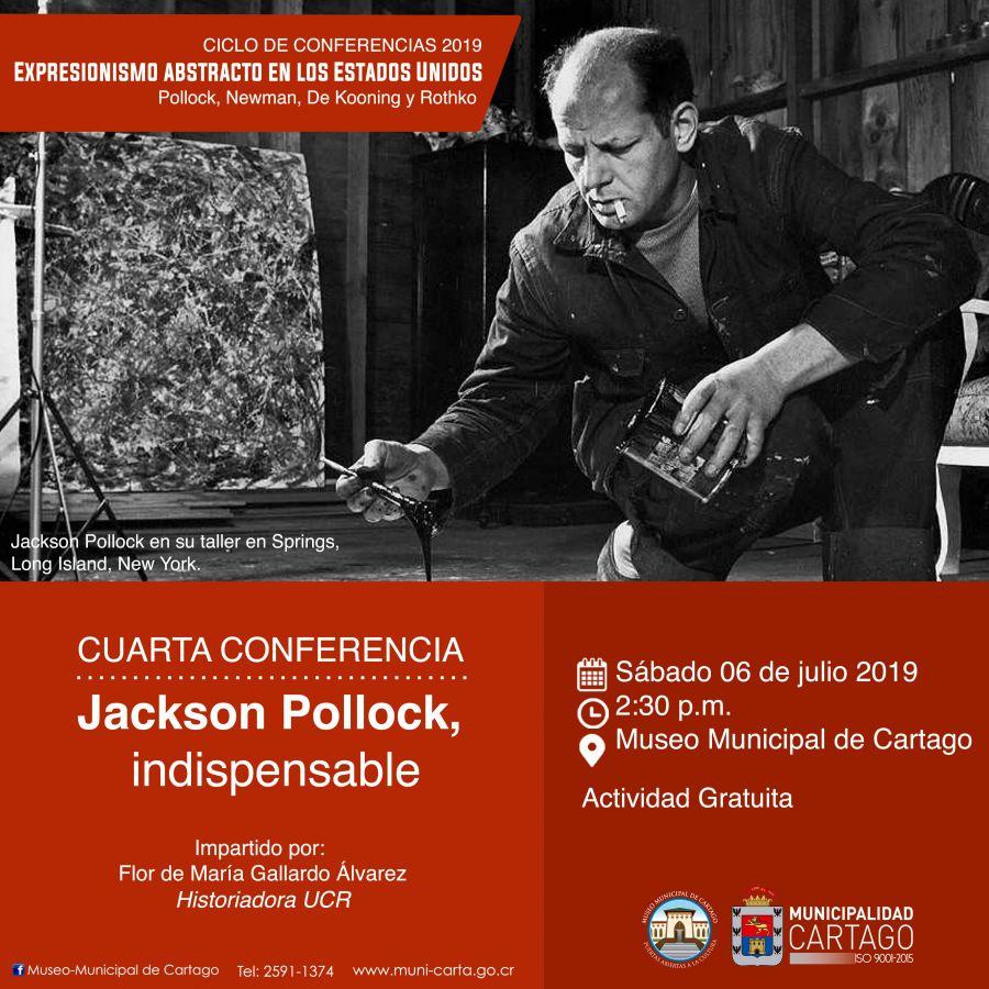Cuarta conferencia, expresionismo abstracto en Los Estados Unidos, Jackson Pollock. Flor de María Gallardo Álvarez. Historia del arte