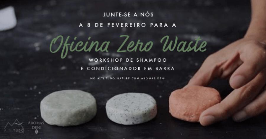 Workshop de Shampoo e Condicionador em Barra - Zero Waste