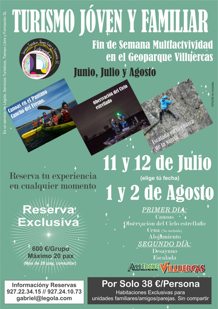 Turismo joves y familiar. 11 y 12 de Julio y 1 y 2 de Agosto