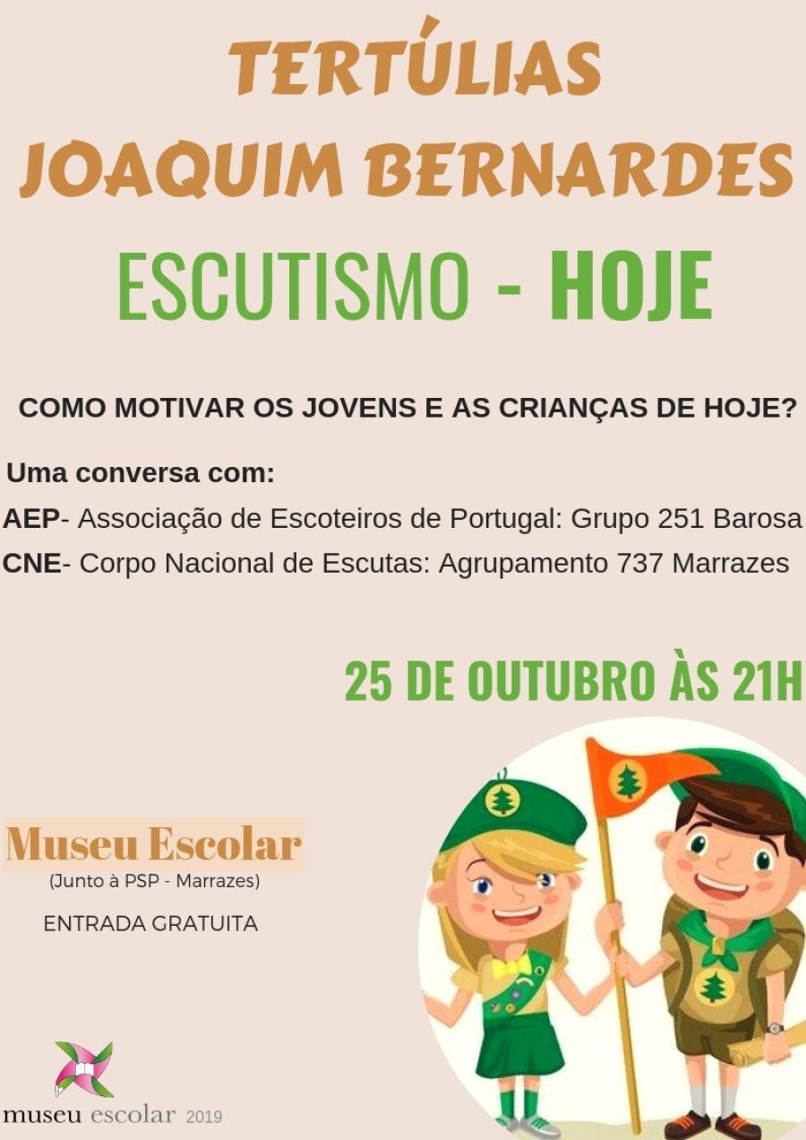 Tertúlias Joaquim Bernardes - Escutismo: HOJE