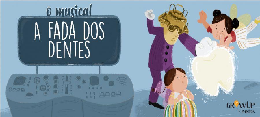 A FADA DOS DENTES - O MUSICAL