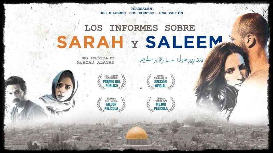 Proyección LOS INFORMES SOBRE SARAH Y SALEEM (Muayad Alayan, Palestina)