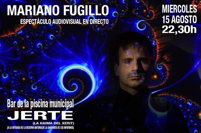 Mariano Fugillo || Espectáculo audiovisual en directo || Bar Piscina Municipal Jerte