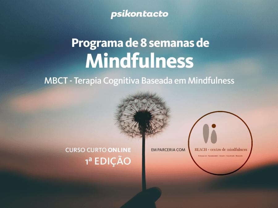 Programa de 8 semanas de mindfulness - MBCT; Terapia Cognitiva Baseada em Mindfulness